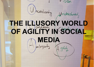 The Illusory World of Agility in Social Media